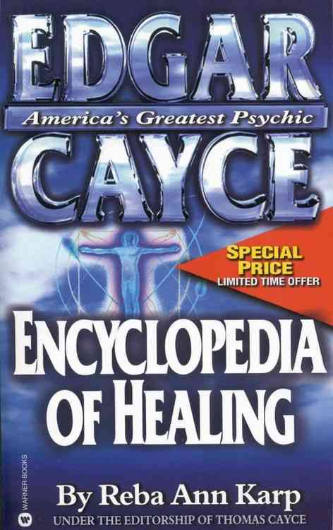 Edgar Cayce Encyclopedia of Healing By Karp, Reba