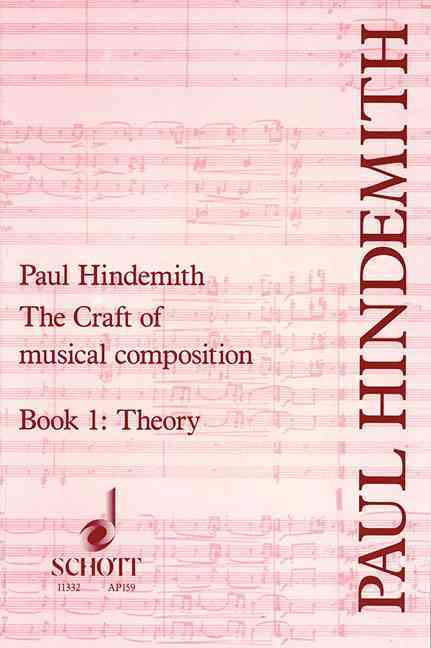 Craft of Musical Composition By Hindemith, Paul